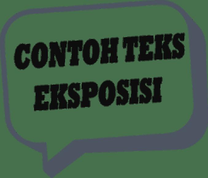 Contoh Teks Eksposisi Singat Paragraf Dan Karangan Eksposisi
